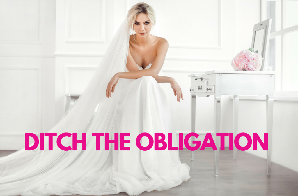 5 Ditch the obligation
